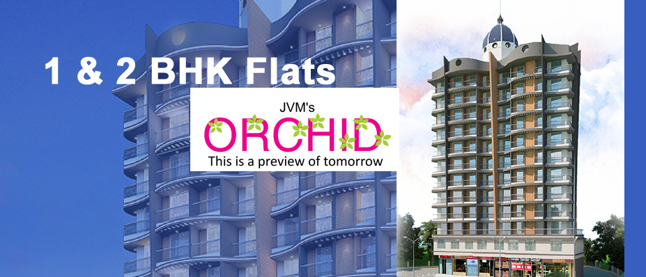 JVM Orchids - 1 and 2 BHK Flats in Kapurbawdi Thane